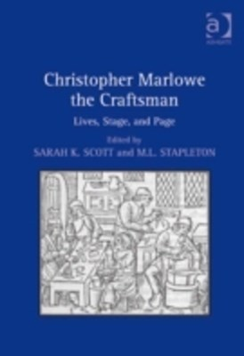 Christopher Marlowe the Craftsman