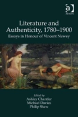 Literature and Authenticity, 1780-1900