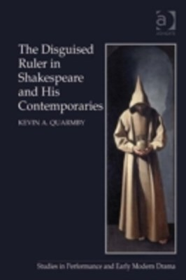Disguised Ruler in Shakespeare and his Contemporaries