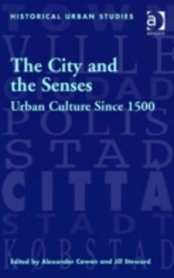City and the Senses