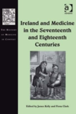 (ebook) Ireland and Medicine in the Seventeenth and Eighteenth Centuries