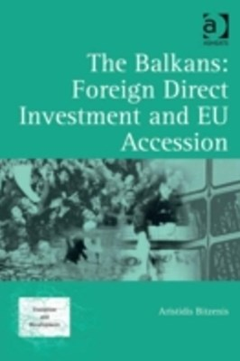 Balkans: Foreign Direct Investment and EU Accession