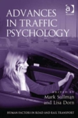Advances in Traffic Psychology
