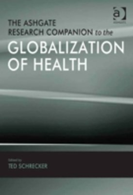 (ebook) Ashgate Research Companion to the Globalization of Health
