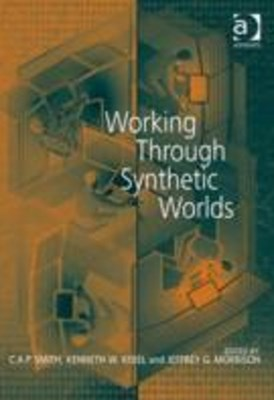 Working Through Synthetic Worlds
