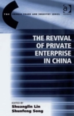 Revival of Private Enterprise in China