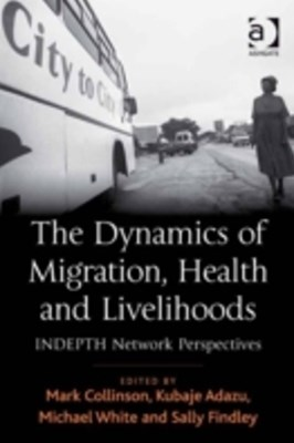 Dynamics of Migration, Health and Livelihoods