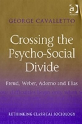 Crossing the Psycho-Social Divide