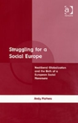 (ebook) Struggling for a Social Europe