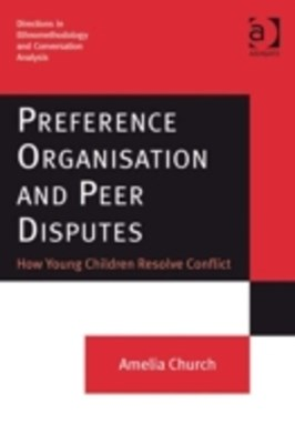Preference Organisation and Peer Disputes