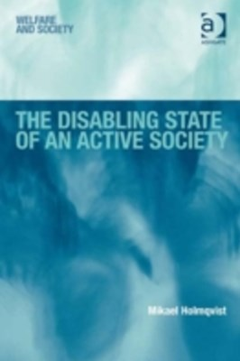 Disabling State of an Active Society