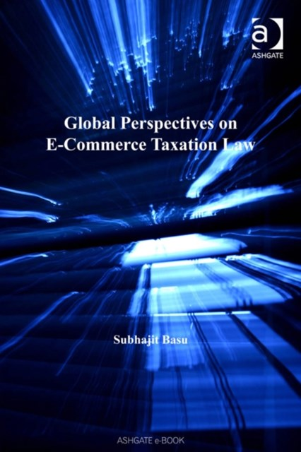 (ebook) Global Perspectives on E-Commerce Taxation Law
