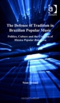 Defence of Tradition in Brazilian Popular Music