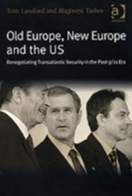 Old Europe, New Europe and the US