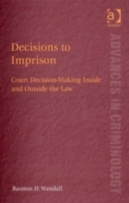 Decisions to Imprison