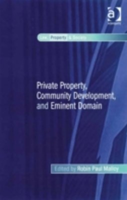 Private Property, Community Development, and Eminent Domain