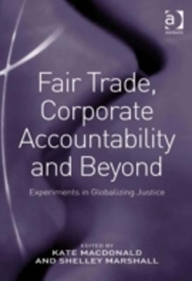 (ebook) Fair Trade, Corporate Accountability and Beyond