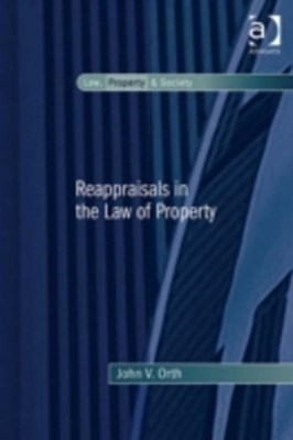 Reappraisals in the Law of Property