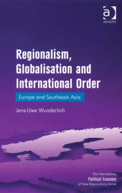 (ebook) Regionalism, Globalisation and International Order