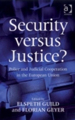Security versus Justice?