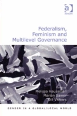 Federalism, Feminism and Multilevel Governance