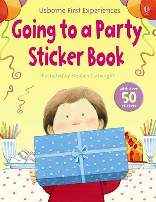 Usborne First Experiences Going to a Party Sticker Book