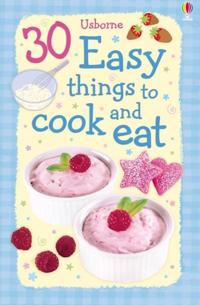 30 Easy Things To Cook And Eat Cards Spiral-Edition