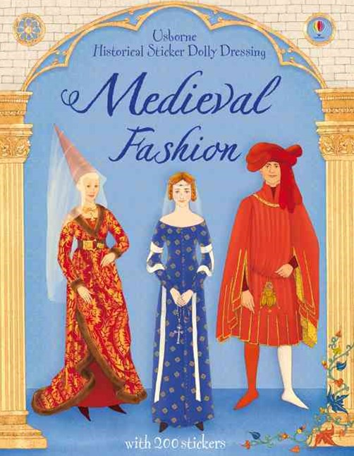 Historical Sticker Dolly Dressing Medieval Fashion