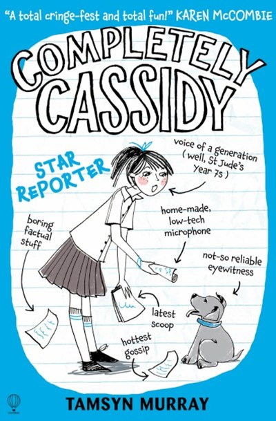 Completely Cassidy (2): Star Reporter