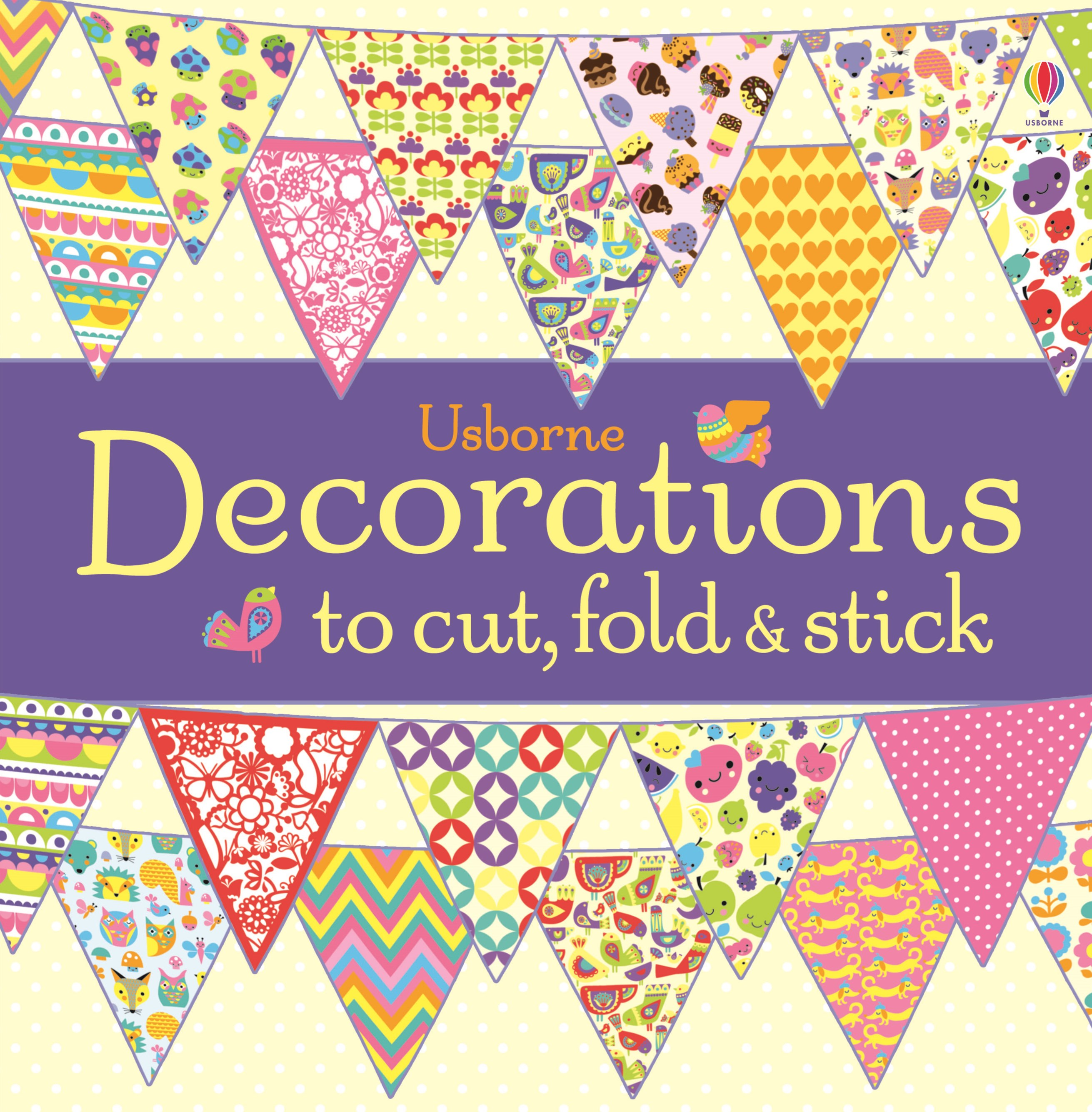 Decorations to Cut, Fold and Stick