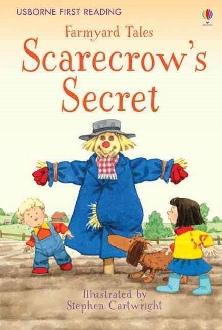 First Reading Farmyard Tales: Scarecrow's Secret