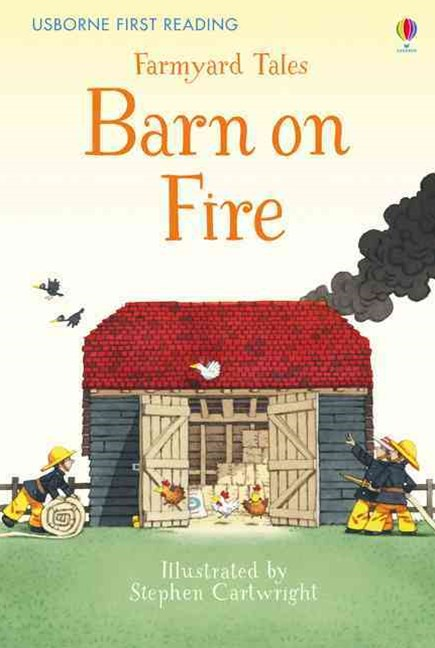 First Reading Farmyard Tales: Barn on Fire