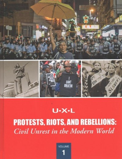 Protests, Riots, and Rebellions