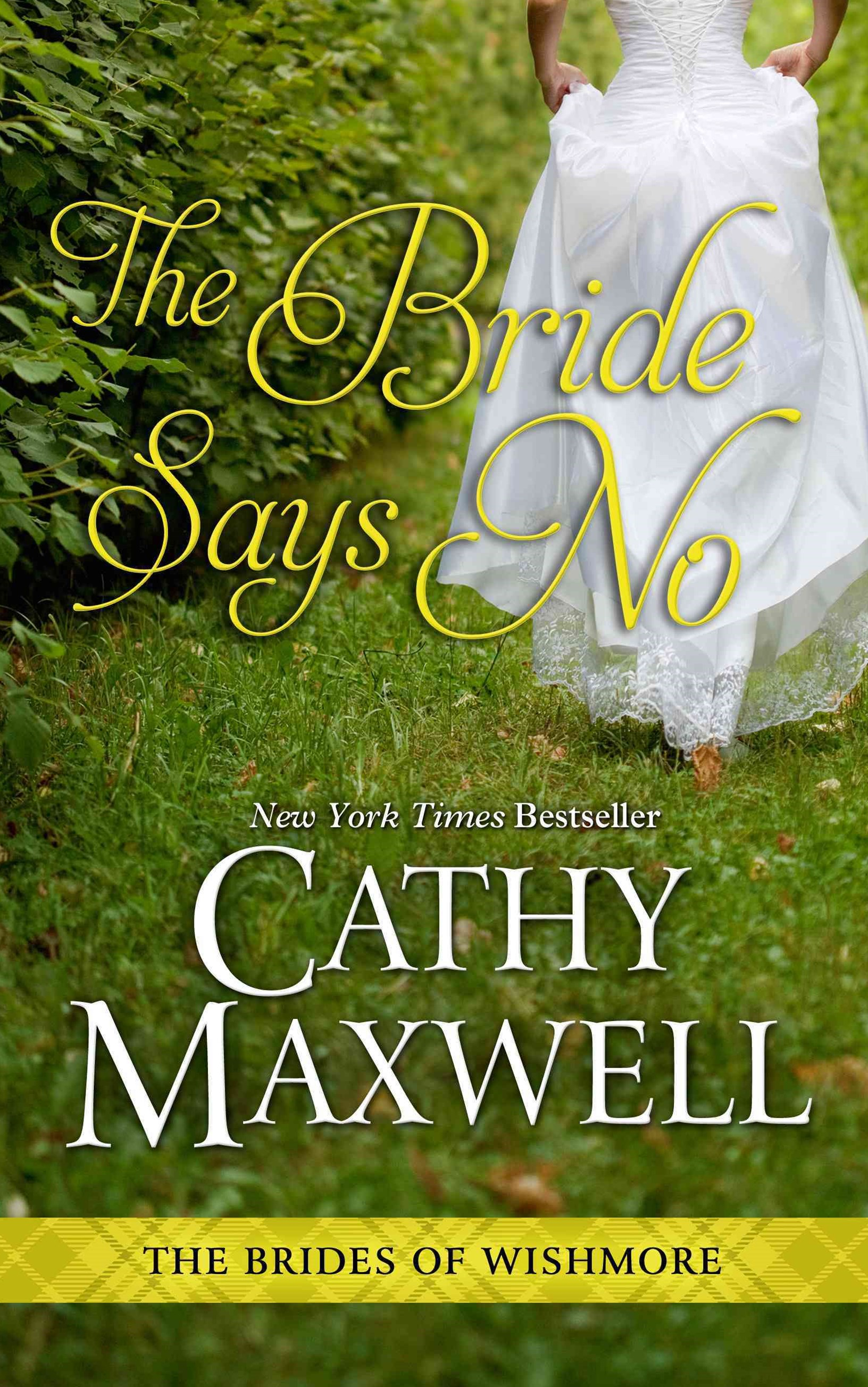 The Bride Says No