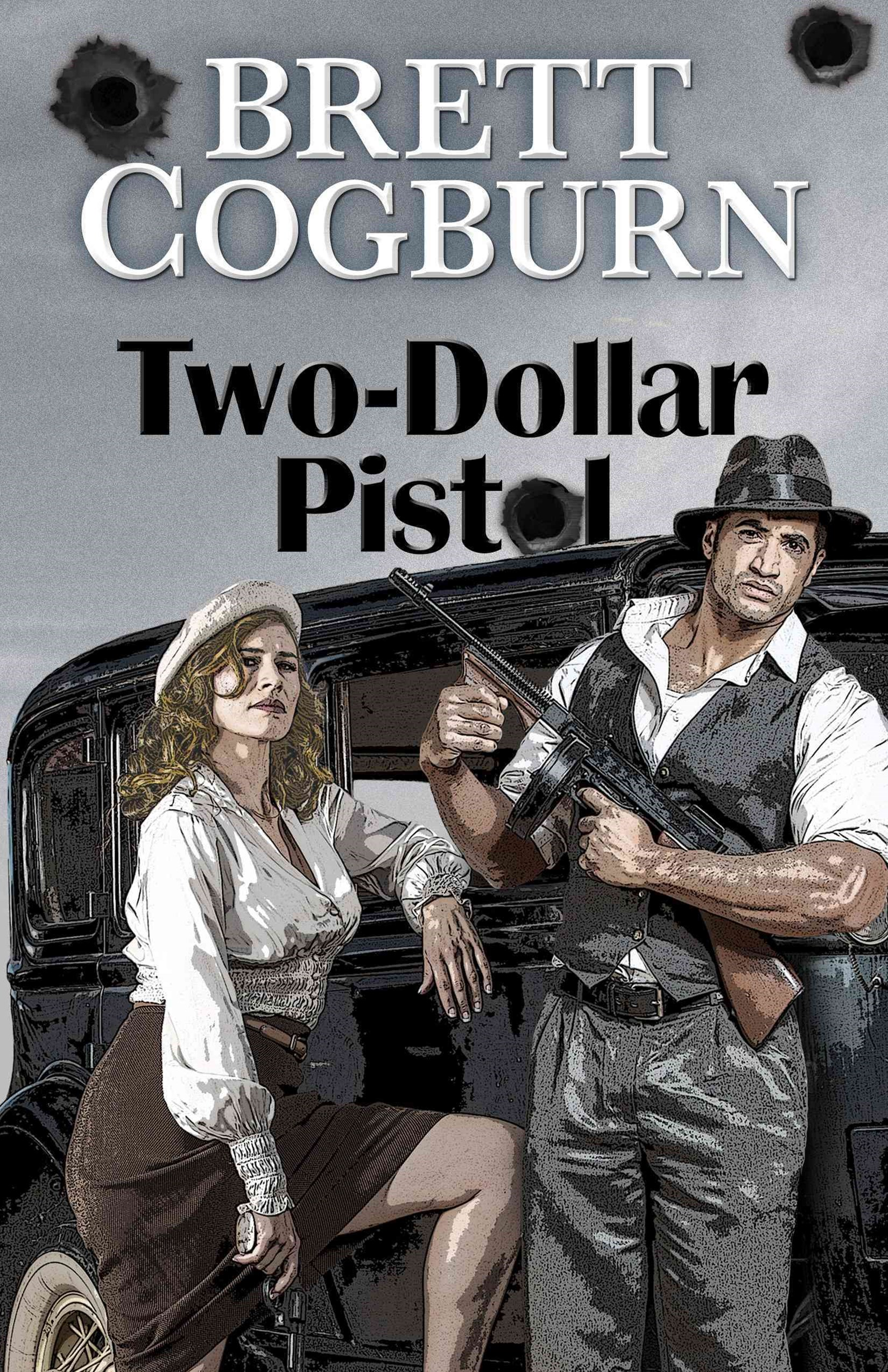 Two-Dollar Pistol