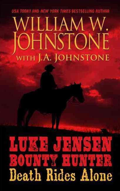 Luke Jensen, Bounty Hunter: Death Rides Alone