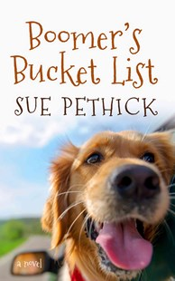 Boomer's Bucket List by Sue Pethick (9781410497116) - HardCover - Modern & Contemporary Fiction General Fiction
