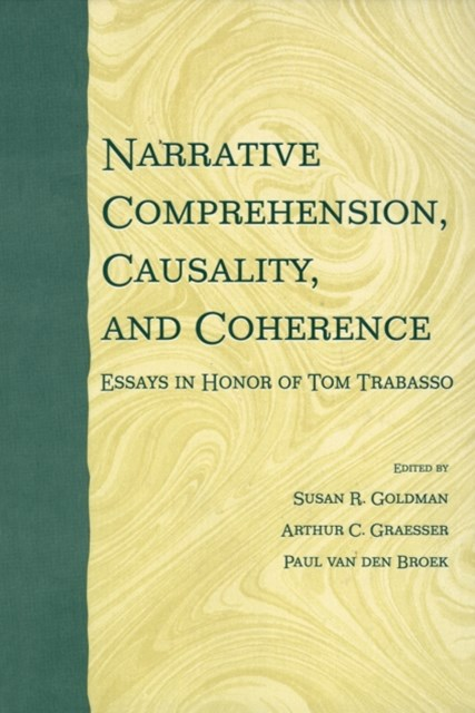 Narrative Comprehension, Causality, and Coherence