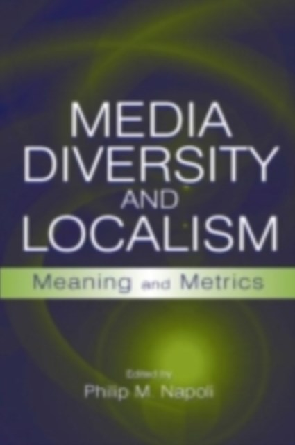 Media Diversity and Localism