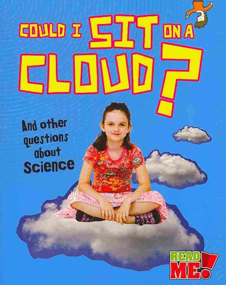 Could I Sit on a Cloud?