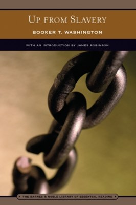 Up from Slavery (Barnes & Noble Library of Essential Reading)