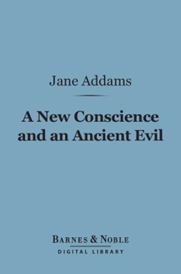A New Conscience and an Ancient Evil (Barnes & Noble Digital Library)