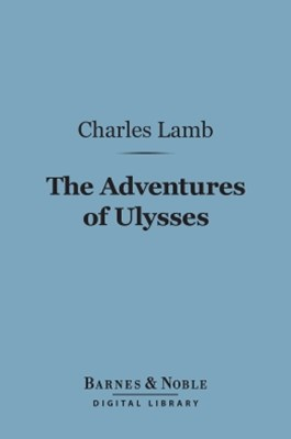 (ebook) The Adventures of Ulysses (Barnes & Noble Digital Library)