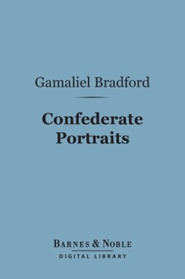 (ebook) Confederate Portraits (Barnes & Noble Digital Library)