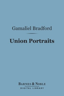 (ebook) Union Portraits (Barnes & Noble Digital Library)