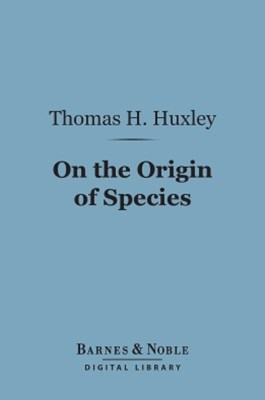 On the Origin of Species (Barnes & Noble Digital Library)