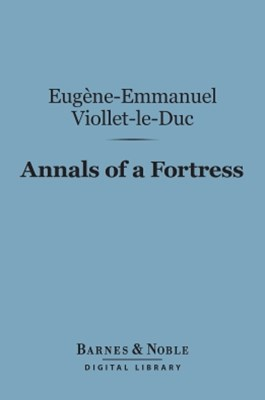 (ebook) Annals of a Fortress (Barnes & Noble Digital Library)