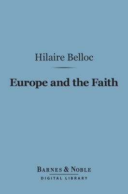 (ebook) Europe and the Faith (Barnes & Noble Digital Library)