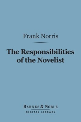 (ebook) The Responsibilities of the Novelist (Barnes & Noble Digital Library)