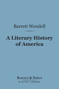 (ebook) A Literary History of America (Barnes & Noble Digital Library)